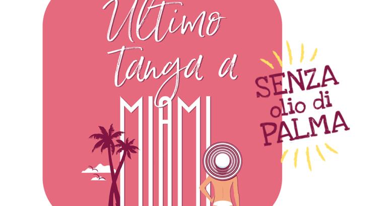Ultimo tanga a Miami, il primo romanzo senza olio di palma