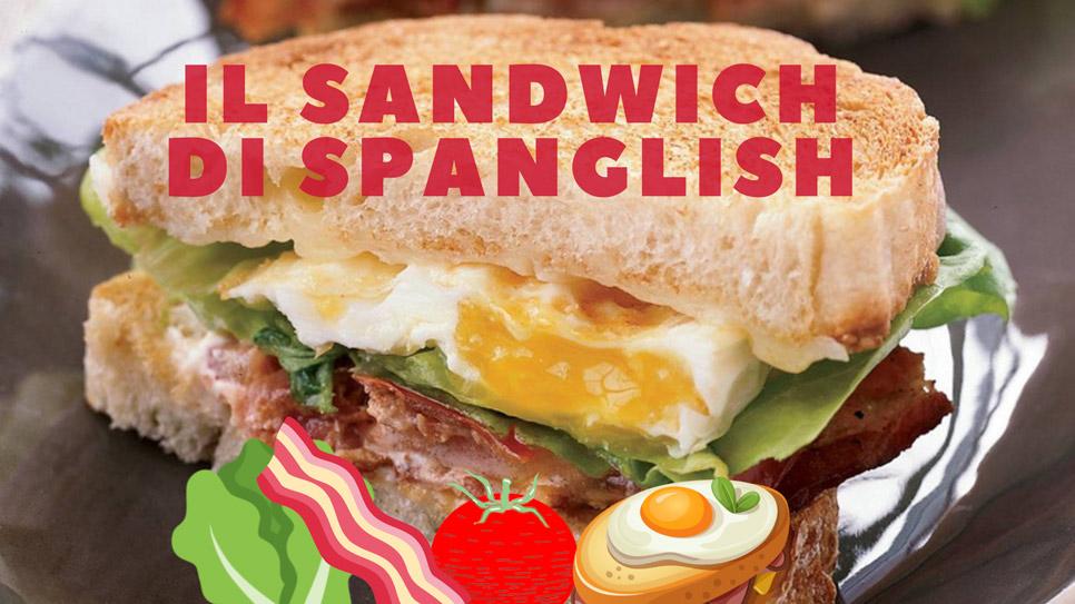 Un panino bilingue: il sandwich di Spanglish